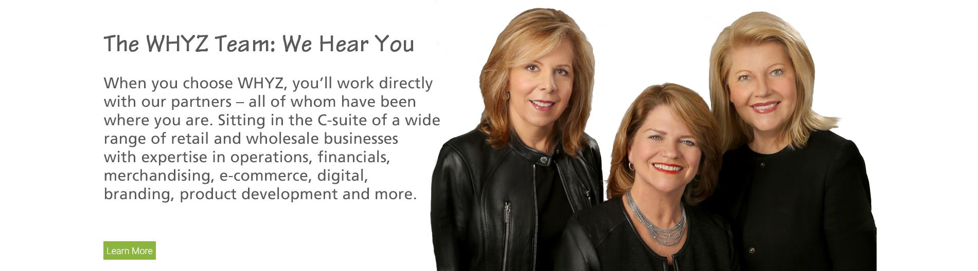 The WHYZ Team: We Hear You